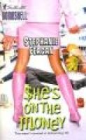 She's on the Money (Paperback, Original ed.): Stephanie Feagan
