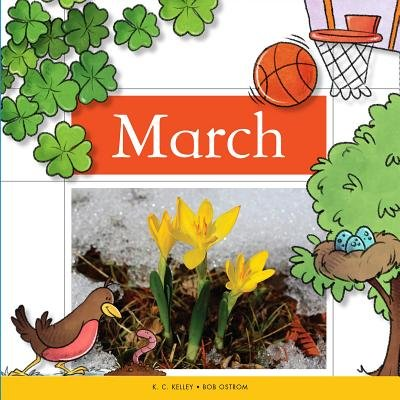 March (Hardcover): K. C Kelley