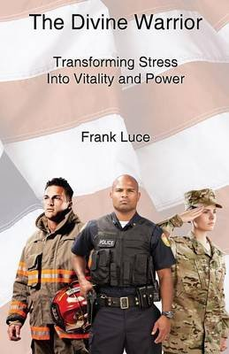 The Divine Warrior (Paperback): Frank Luce