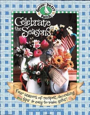 Celebrate the Seasons (Paperback): Leisure Arts