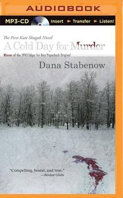 A Cold Day for Murder (MP3 format, CD): Dana Stabenow
