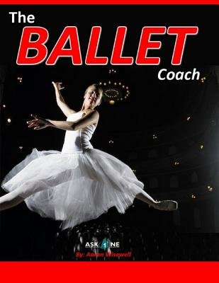 The Ballet Coach (Electronic book text): Aaron Wisewell
