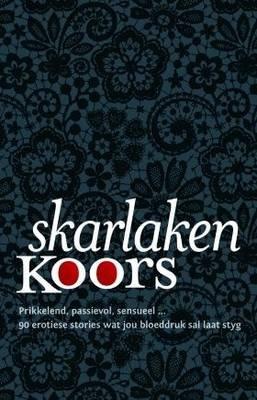 Skarlakenkoors (Afrikaans, Paperback): Karin Eloff, Peter van Noord