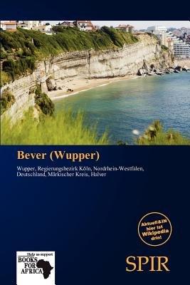 Bever (Wupper) (German, Paperback): Antigone Fernande