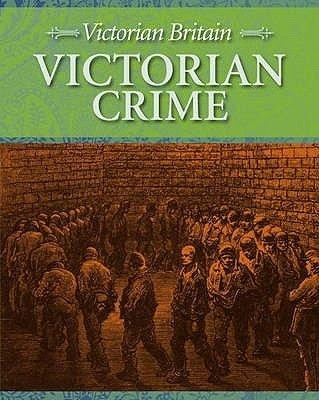 Victorian Crime (Hardcover): Fiona Macdonald