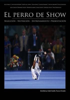 El Perro de Show (Spanish, Paperback): Francisco Fernandez, Sandra Sumalla