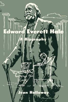 Edward Everett Hale (Paperback): Jean Holloway