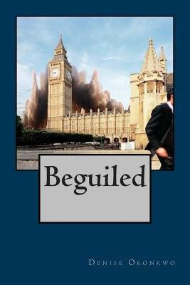 Beguiled (Paperback): Denise Okonkwo