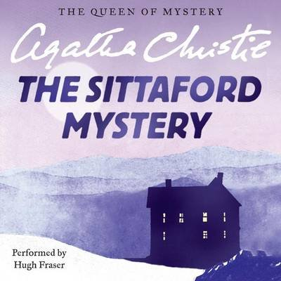 The Sittaford Mystery (Downloadable audio file): Agatha Christie