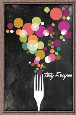 Tasty Recipes - A Recipe Journal That Records Your Ideal Taste (Paperback): Green Protein, Tasty Recipes