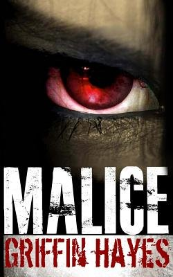 Malice (Paperback): Griffin Hayes