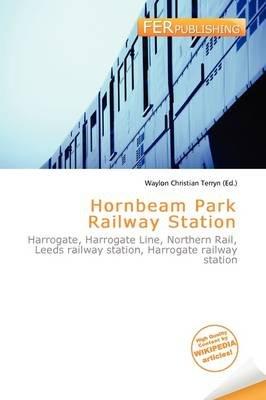 Hornbeam Park Railway Station (Paperback): Waylon Christian Terryn