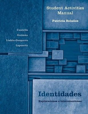 Identidades: Student Activities Manual (English, Spanish, Paperback): Patricia Bolanos