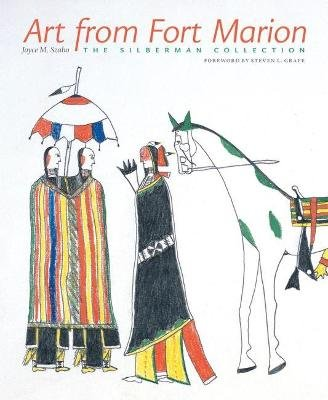 Art from Fort Marion - The Silberman Collection (Paperback): Joyce M. Szabo