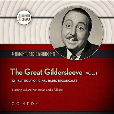 The Great Gildersleeve, Vol. 1 (MP3 format, CD, Adapted ed.): Hollywood 360 Collection A