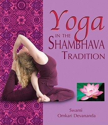 Yoga Shambhava Style (Paperback): Swami Omkari Devanada