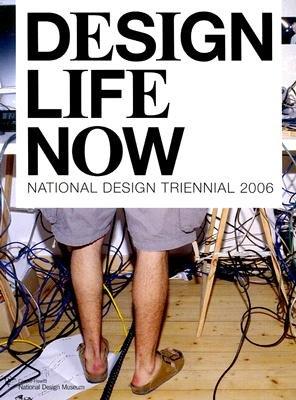 National Design Triennial 2006 (Hardcover): Barbara Bloemink, Brooke Hodge, Ellen Lupton