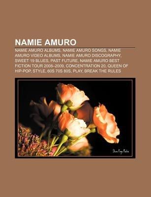 Namie Amuro - Namie Amuro Albums, Namie Amuro Songs, Namie Amuro
