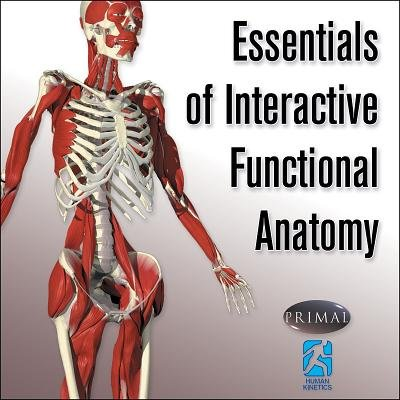 Essentials of Interactive Functional Anatomy (Book): Primal Pictures