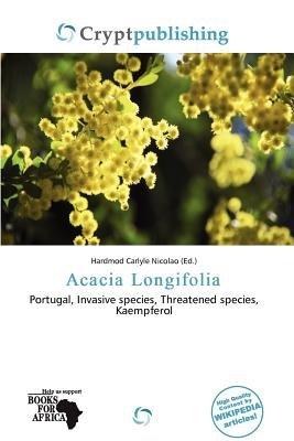 Acacia Longifolia (Paperback): Hardmod Carlyle Nicolao