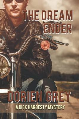 The Dream Ender (a Dick Hardesty Mystery, #11) (Large print, Paperback, Large type / large print edition): Dorien Grey