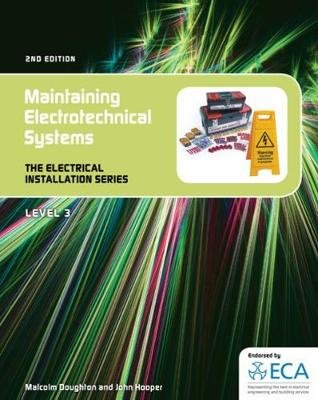 EIS: Maintaining Electrotechnical Systems (Spiral bound, 2nd edition): Malcom Doughton, John Hooper