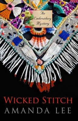Wicked Stitch (Large print, Paperback, large type edition): Amanda Lee