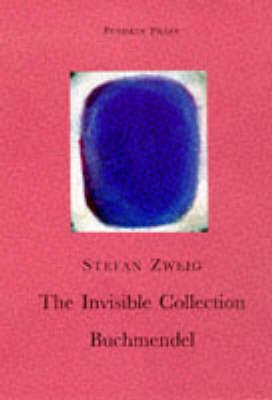 The Invisible Collection (Paperback): Stefan Zweig