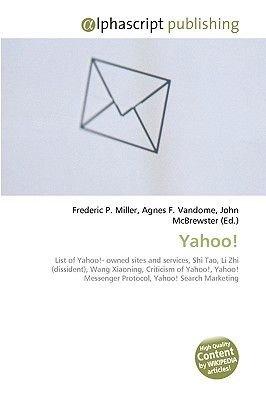 Yahoo! (Paperback): Frederic P. Miller, Agnes F. Vandome, John McBrewster