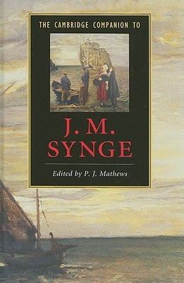 The Cambridge Companion to J.M. Synge (Hardcover): P.J. Mathews