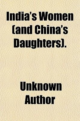 India's Women (and China's Daughters). (Paperback): unknownauthor, Books Group