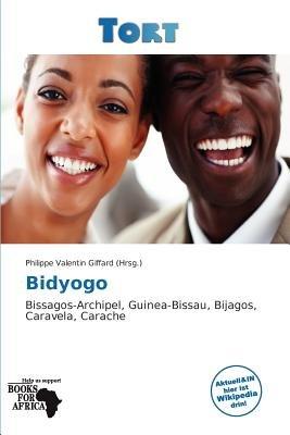 Bidyogo (English, German, Paperback): Philippe Valentin Giffard