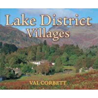 Lake District Villages (Hardcover): Val Corbett