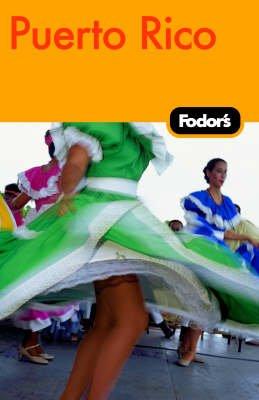 Fodor's Puerto Rico (Paperback, 4th Revised edition): Fodor Travel Publications