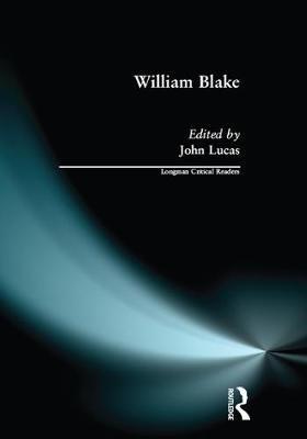 William Blake (Paperback): John Lucas