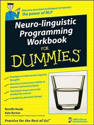 Neuro-Linguistic Programming Workbook For Dummies (Electronic book text, 1st edition): Romilla Ready