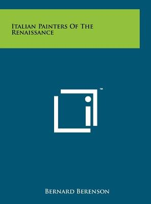 Italian Painters of the Renaissance (Hardcover): Bernard Berenson