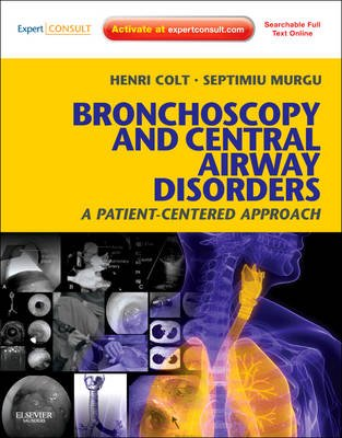 Bronchoscopy and Central Airway Disorders - A Patient-Centered Approach: Expert Consult Online and Print (Hardcover, New):...