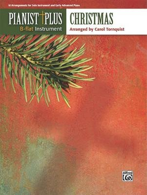 Pianist Plus -- Christmas - 10 Arrangements for Solo Instrument and Early Advanced Piano (Paperback): Alfred Publishing