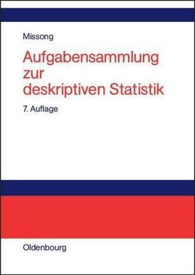 Aufgabensammlung Zur Deskriptiven Statistik - Mit Ausfuhrlichen Losungen Und Erlauterungen (English, German, Electronic book...