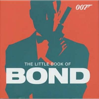 The Little Book of Bond - Classic 007 Quotes (Paperback, Film Tie-in Ed): Emma Marriott, Macmillan UK