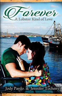 Forever - A Lobster Kind of Love (Paperback): Jody Pardo