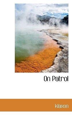 On Patrol (Paperback): Klaxon