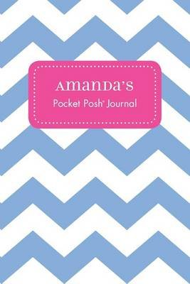 Amanda's Pocket Posh Journal, Chevron (Paperback): Andrews McMeel Publishing
