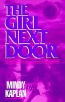 The Girl Next Door (Paperback): Mindy Kaplan