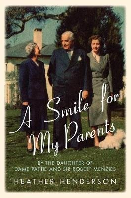 A Smile For My Parents (Paperback): Heather Henderson