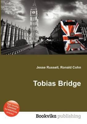 Tobias Bridge (Paperback): Jesse Russell, Ronald Cohn