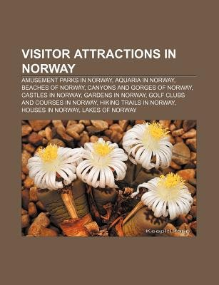 Visitor Attractions in Norway - Amusement Parks in Norway, Aquaria in Norway, Beaches of Norway, Canyons and Gorges of Norway,...