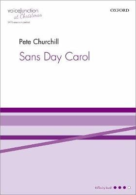 Sans Day Carol (Sheet music, Vocal score): Pete Churchill