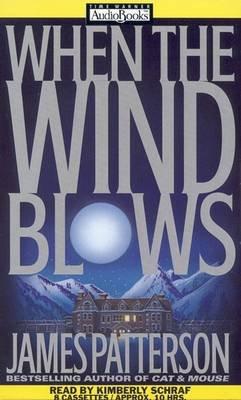 When the Wind Blows (Audio cassette): James Patterson